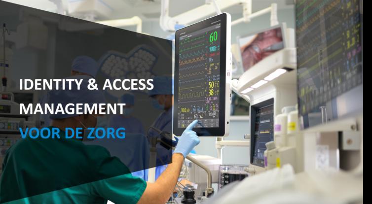 Identity & Access Management voor de zorg